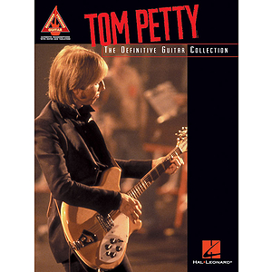 Tom Petty - The Definitive Guitar Collection