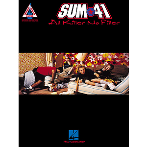 Sum 41 - All Killer, No Filler