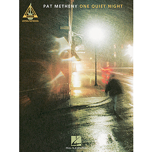 Pat Metheny - One Quiet Night