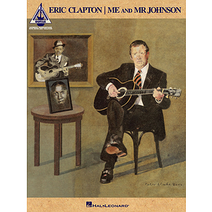 Eric Clapton - Me and Mr. Johnson