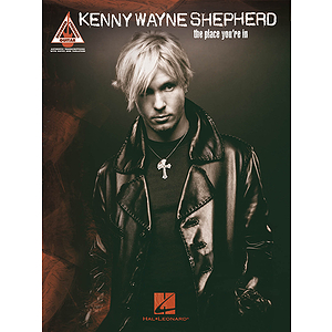 Kenny Wayne Shepherd - The Place You&#039;re In