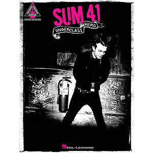 Sum 41 - Underclass Hero