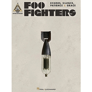Foo Fighters - Echoes, Silence, Patience & Grace