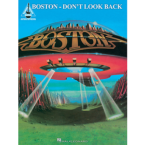 Boston - Don&#039;t Look Back