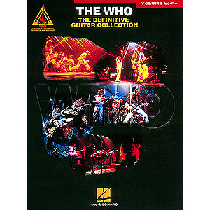 The Who - The Definitive Guitar Collection - Volume Lo-R