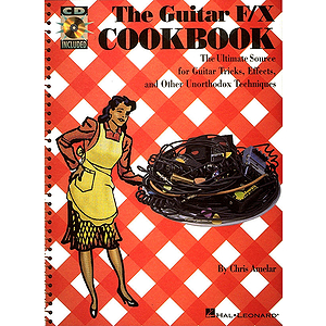 The Guitar F/X Cookbook