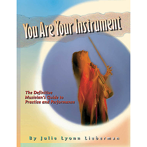 You Are Your Instrument