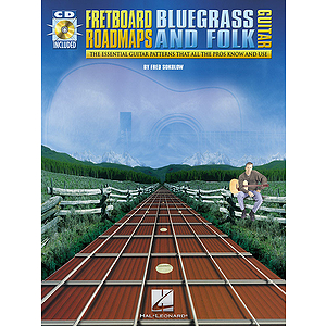 Fretboard Roadmaps - Bluegrass and Folk Guitar