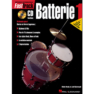 FastTrack Drum Method - Book 1 - French Edition