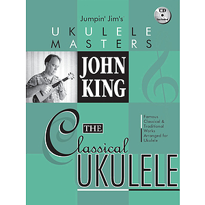 John King - The Classical Ukulele