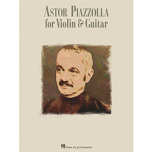 Astor Piazzolla for Violin & Guitar