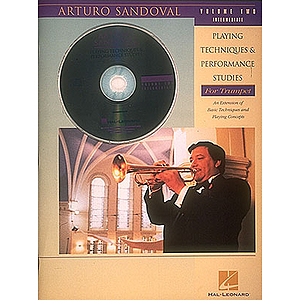 Arturo Sandoval - Playing Techniques & Performance Studies for Trumpet - Volume 2 (Intermediate)