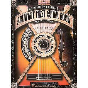 Al DiMeola Presents The Ultimate First Guitar Book