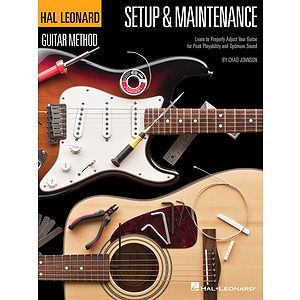 Hal Leonard Guitar Method - Setup & Maintenance