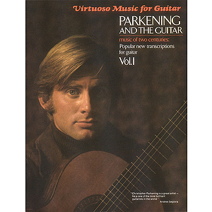 Parkening and the Guitar - Volume 1