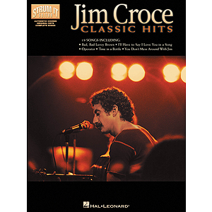 Jim Croce - Classic Hits