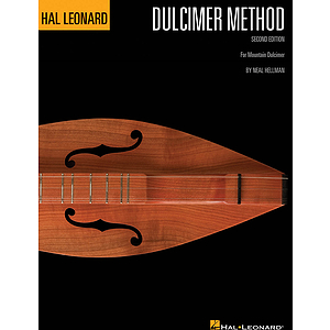 Hal Leonard Dulcimer Method - 2nd Edition