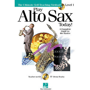 Play Alto Sax Today! - Level 1
