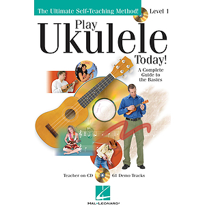 Play Ukulele Today! - Level 1