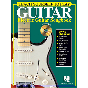 Teach Yourself to Play Guitar - Electric Guitar Songbook