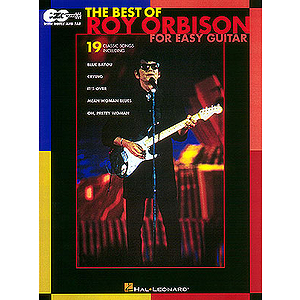 The Best of Roy Orbison for Easy Guitar*