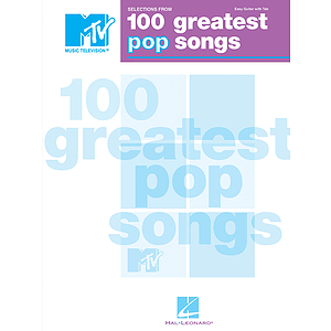 Selections from MTV's 100 Greatest Pop Songs