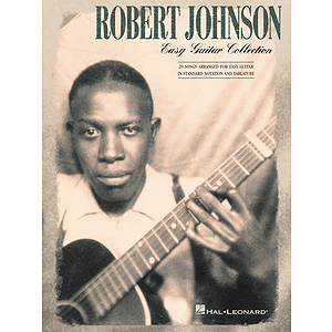 Robert Johnson - Easy Guitar Collection