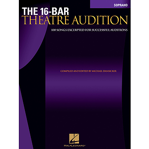 The 16-Bar Theatre Audition Soprano