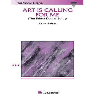 Art Is Calling for Me (The Prima Donna Song) (from The Enchantress)