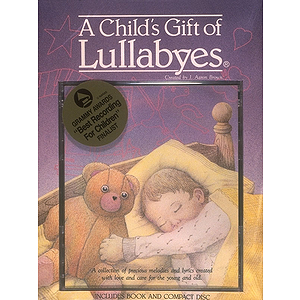 A Child&#039;s Gift of Lullabyes