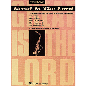 Great Is The Lord & Other Contemporary Christian Favorites