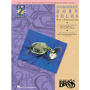 Canadian Brass Book of Intermediate Horn Solos
