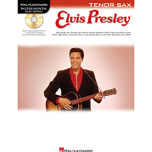Elvis Presley for Tenor Sax