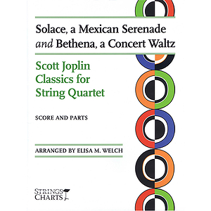 Solace, a Mexican Serenade and Bethena, a Concert Waltz