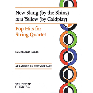 New Slang (by The Shins) and Yellow (by Coldplay)