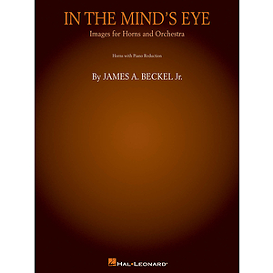 In the Mind's Eye: Images for Horns and Orchestra (Piano Reduction)