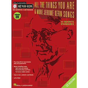 All the Things You Are & More: Jerome Kern Songs