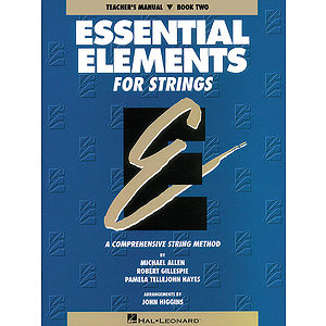 Essential Elements for Strings Book 2 - Teacher's Manual