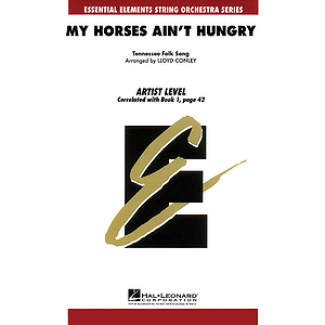 My Horses Ain't Hungry