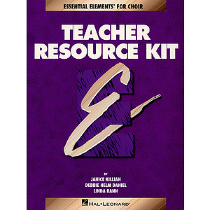 Essential Elements for Choir Teacher Resource Kit