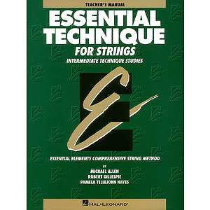 Essential Technique for Strings - Teacher&#039;s Manual