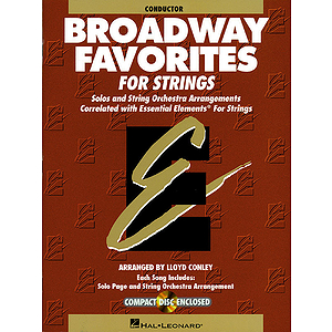 Essential Elements Broadway Favorites for Strings - Conductor