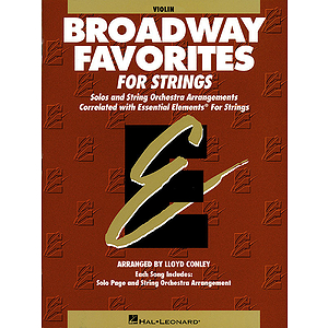 Essential Elements Broadway Favorites for Strings - Violin 1/2
