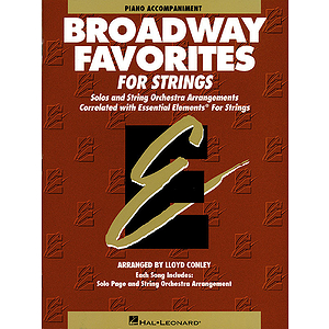 Essential Elements Broadway Favorites for Strings - Piano Accompaniment