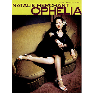 Natalie Merchant - Ophelia
