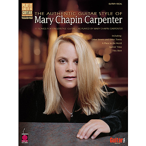 The Authentic Guitar Style of Mary Chapin Carpenter