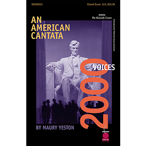 An American Cantata - 2000 Voices