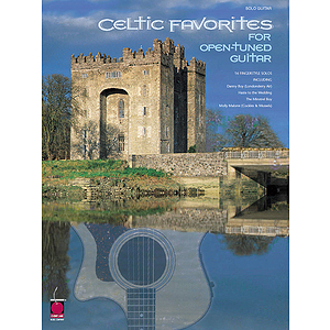 Celtic Favorites for Open-Tuned Guitar