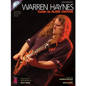 Warren Haynes - Guide to Slide Guitar