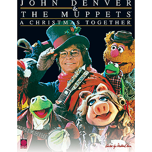 John Denver &amp; The Muppets(TM) - A Christmas Together